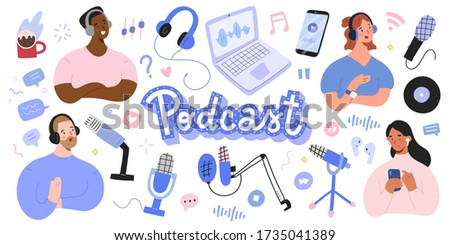 Podcast collection, podcasters and listeners, various microphones and headset, home studio equipment for recording selfmade podcast show, isolated vector illustrations, cartoon characters