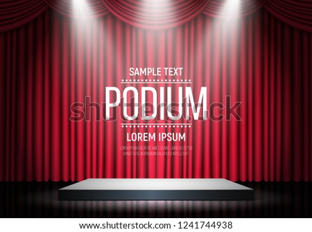 Podium on background of the red curtain. Empty pedestal for award ceremony. Platform illuminated by spotlights. Vector illustration