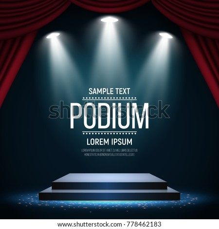 Podium with curtain on bright background. Empty pedestal for award ceremony. Platform illuminated by spotlights. Vector illustration.
