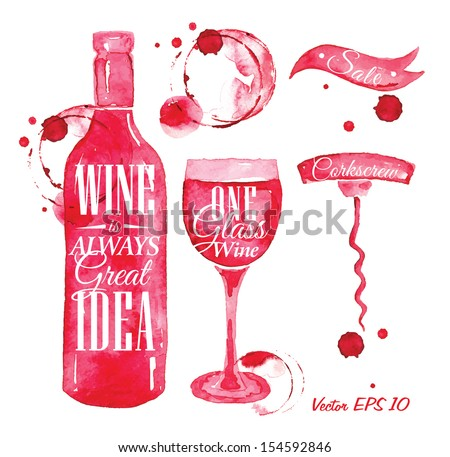 Pointer drawn pour wine with the inscription with splashes and blots prints bottle, glass and corkscrew.