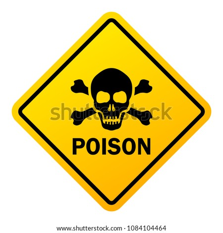Poison danger warning sign isolated on white background Foto stock ©