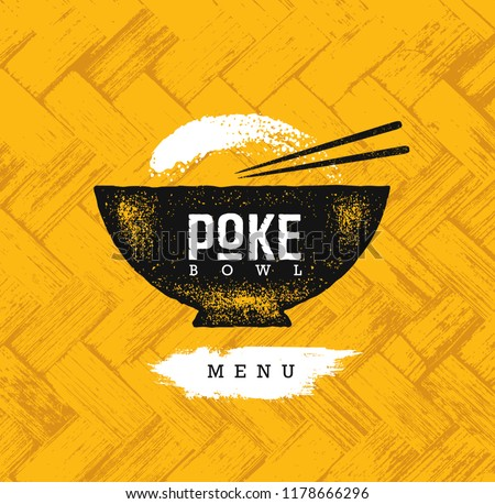Poke Bowl Hawaiian Cuisine Restaurant Vector Design Element. Healthy Food Menu Creative Rough Illustration On Organic Background