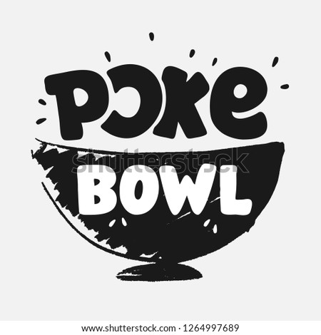 Poke Bowl Logo for Restaurant Vector Design Element. Healthy food menu. Hand drawn lettring with Illustration. Texture plate