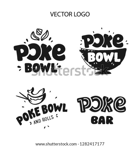 Poke Bowl Logo, icons and stickers for Restaurant Vector Design Element. Hand drawn Illustration. Eco set