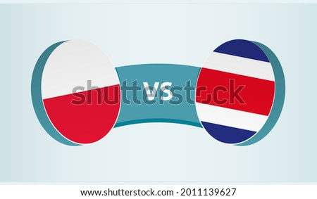 Poland versus Costa Rica, team sports competition concept. Round flag of countries. Foto stock ©