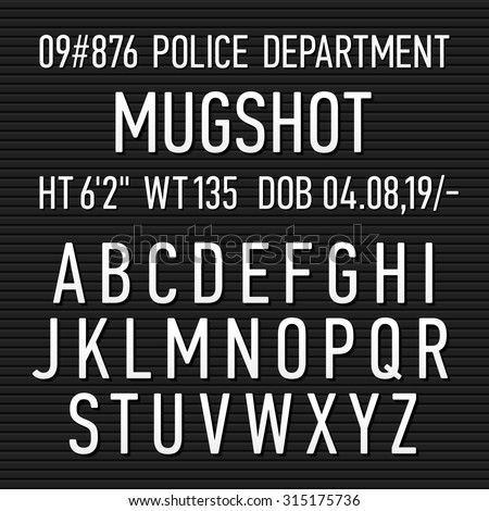 Police mugshot board sign alphabet, numbers and punctuation symbols. Vector.