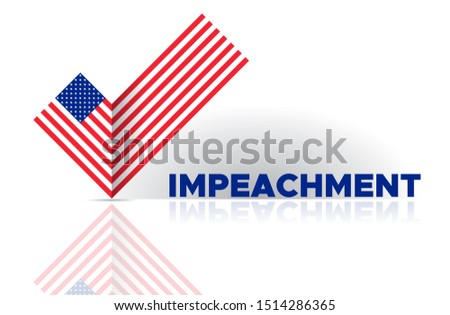 Political election voting poster USA flag check box Yes sign. American flag to impeachment inquiry procedure. State symbol of the USA for official events. Headline for a political article news of the