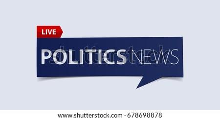 Politics news header isolated on white background. Breaking news Banner design template. Vector illustration.