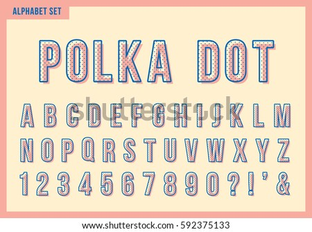 Polka dot alphabet letters set. Vector retro vintage typography. Font collection for title or headline design.