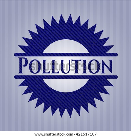Pollution emblem with jean high quality background