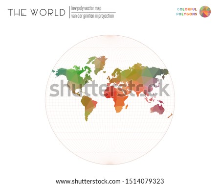 Polygonal map of the world. Van der Grinten III projection of the world. Colorful colored polygons. Awesome vector illustration.