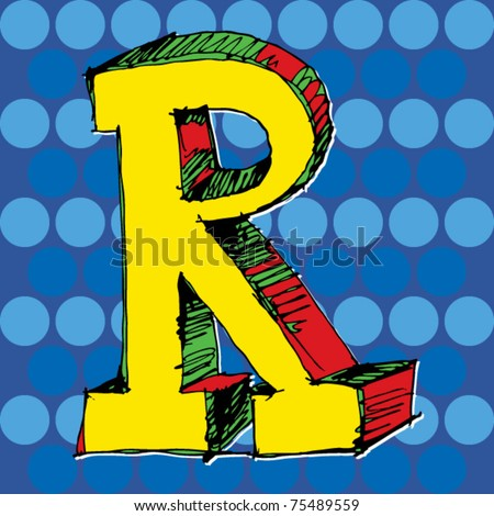 pop-art alphabet, hand drawn letter R