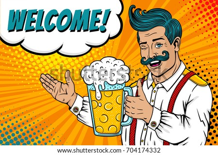 Pop art male face. Man with mustache, open smile and big mug of beer in his hand winks, points Welcome speech bubble. Vector colorful illustration in retro comic style. Oktoberfest invitation poster.
