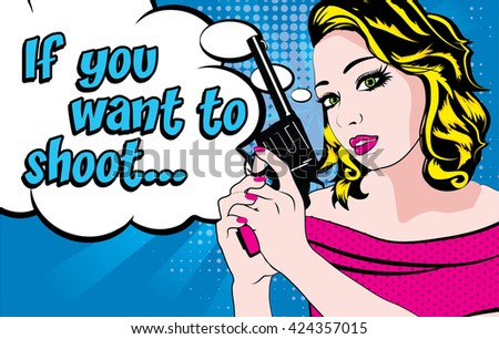 pop art woman with pistol  if