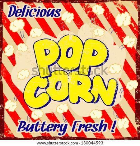 Pop corn  vintage grunge poster, vector illustration