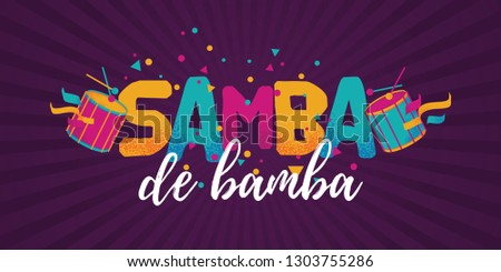Popular Event in Brazil. Festive Mood. Carnaval Title With Colorful Party Elements Saying Expert Samba. Travel destination. Brazilian Rythm, Dance and Music.