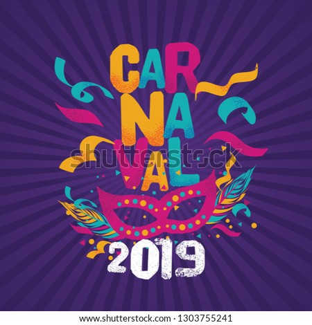 Popular Event in Brazil. Festive Mood. Carnaval Title With Colorful Party Elements. Travel destination. Brazilian Rythm, Dance and Music.