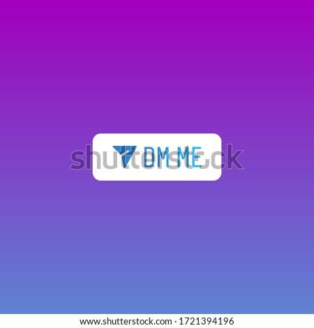 Popular social media  new sticker DM Me. Direct Message Stories Chat Sticker, Popular Social Media Sticker, Join Chat, Direct Messages, Frame, Icon, Symbol, Chat Sticker, Stories, Message