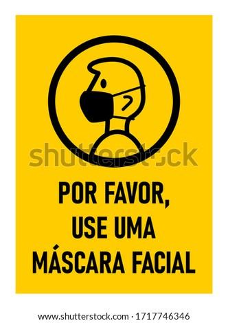 Por Favor, Use Uma Máscara Facial ('Please Use a Face Mask' in Portuguese) Instruction Icon against the Spread of the Novel Coronavirus Covid-19. Vector Image. Foto stock ©