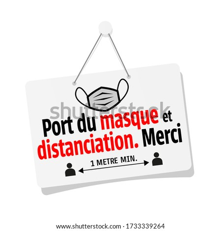 Port du masque et distanciation obligatoire Merci, Wearing a mask and compulsory distance Thank you in french language Photo stock ©
