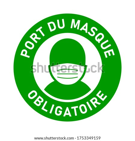 Port Du Masque Obligatoire ('It is Mandatory to Wear a Face Mask' in French) Round Badge or Adhesive Instruction Icon. Vector Image. Photo stock ©