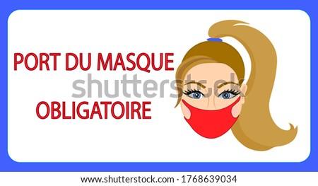 Port du masque obligatoire. Mask required french version Photo stock ©