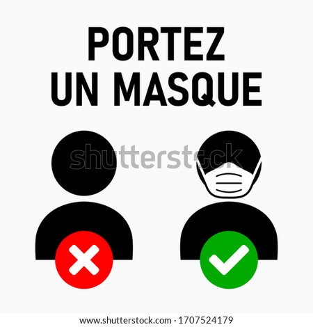 Portez un Masque ('Wear a Face Mask' in French) Instruction Icon against the Spread of the Novel Coronavirus Covid-19. Vector Image. Photo stock ©