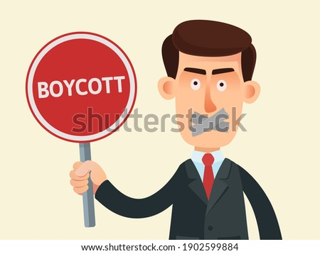 Portrait of a man with a taped mouth holding a poster with the text - boycott. Boycotting and disagreement, protest. Vector illustration, flat design, cartoon style, isolated. Stock photo ©