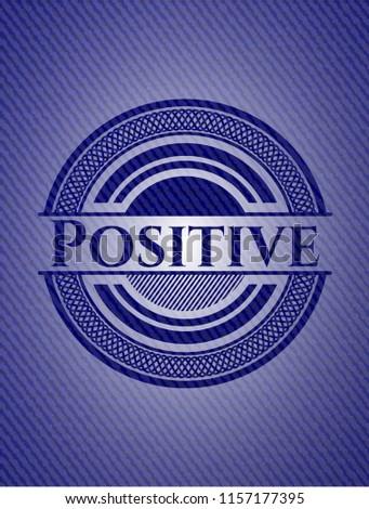 positive emblem with jean high...