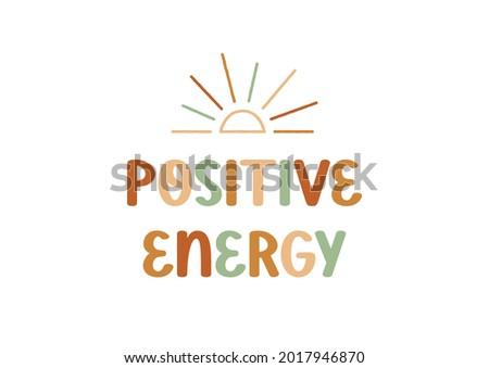 positive energy hand drawn
