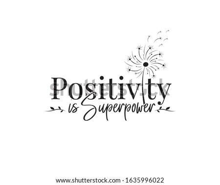 positive is super power  vector