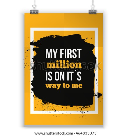 positive quote my first million