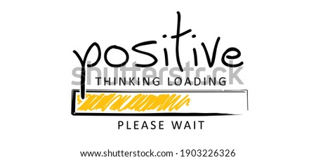 Positive thinking loading concept, for optimistic thinking and self belief. Think positivity. Motivation and inspiration concepts. Relaxing and chill. Flat vector hope sign  Foto stock ©