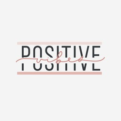 Positive vibes inspirational print or card vector illustration. Creative idea of postcard with good motivational words. Postcard with positivity phrase on white