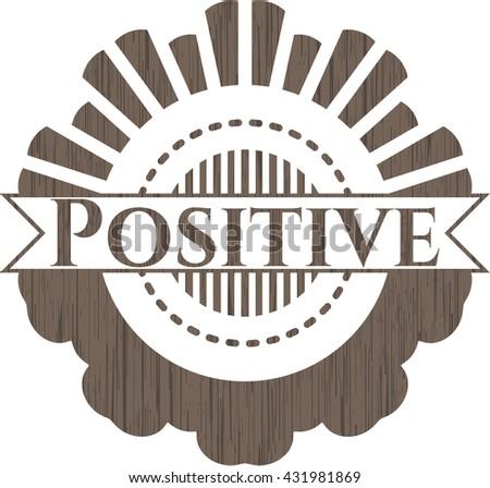 Positive wooden emblem. Vintage.