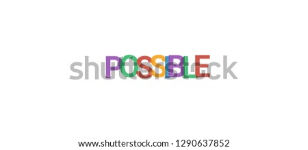 Possible word concept. Colorful