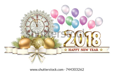 postcard happy new year 2018 with a clock balls and ribbon with a bow on