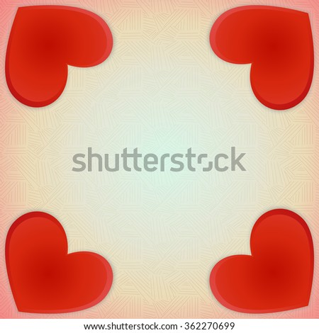 Postcard Valentine's Day. Square frame of four red hearts of various sizes on a retro background. #362270699
