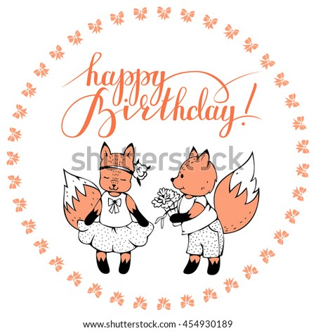"Postcard with foxes and hand lettering ""Happy birthday!"" Vector illustration #454930189"