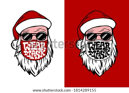 Postcard with hand drawn Santa in medical mask. Lettering WEAR MASK in white and red. Vector template for banner, poster, advertising, door sign. Illustration for Christmas and New Year holiday.