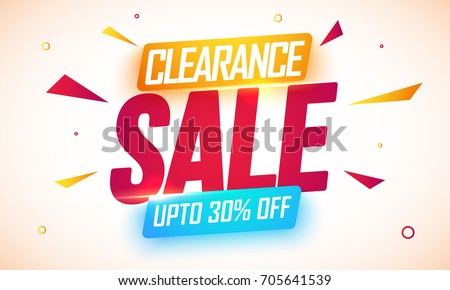 Poster, Banner or Flyer design of Clearance Sale with upto 30% Off.