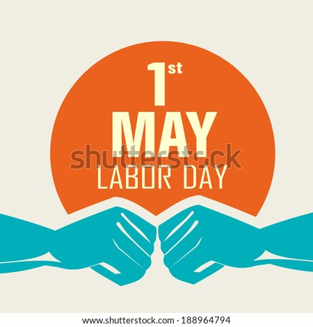 Poster banner or flyer design with stylish text 1st May Labor Day and illustration of human hands fist on abstract background