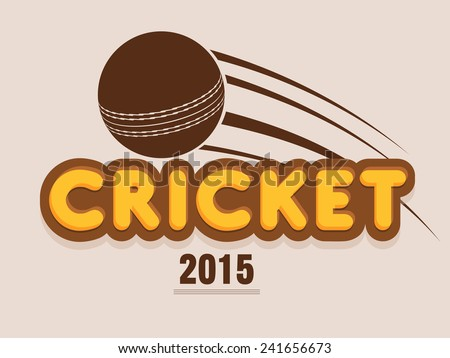 Poster, banner or flyer with brown ball and text Cricket 2015 on light pink background.