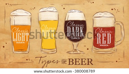 Poster beer types with four main types of beer lettering classic light beer, classic white beer, classic dark beer, classic red beer drawing in vintage style on kraft background