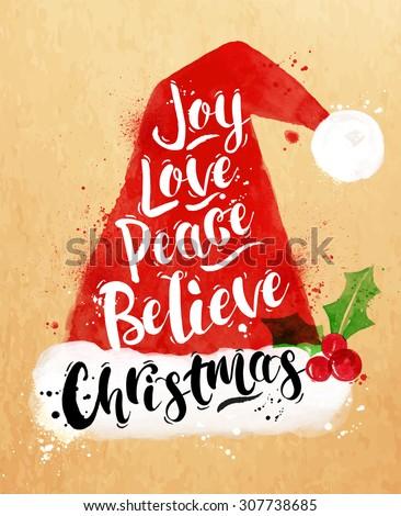Poster Christmas Santa hat lettering joy, love, peace, believe, Christmas drawing in vintage style on kraft paper