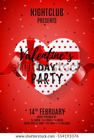 Poster for Valentine's Day party. Top view on white gift box in the form of heart and bow. Vector illustration with confetti and red tape. Invitation to nightclub. #554193376
