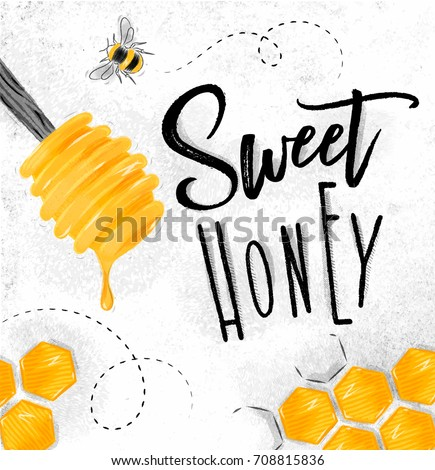Poster illustrated spoon, honeycombs lettering sweet honey drawing on dirty paper background