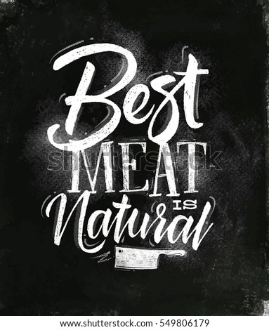 poster lettering best meat is...