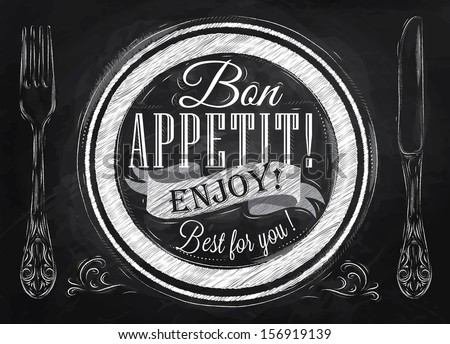 Poster lettering bon appetit enjoy best for you, in vintage style drawing with chalk on chalkboard background.