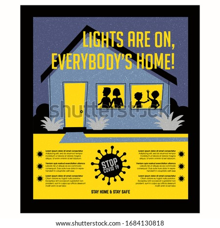 Poster or banner encouraging people  to stay at home during  coronavirus covid19 pandemic. Retro style house with family. Lights are on, everybody's home. Virus icon and space for text.